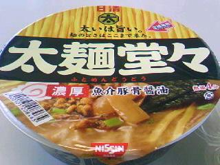 日清 太麺堂々 濃厚魚介豚骨醤油